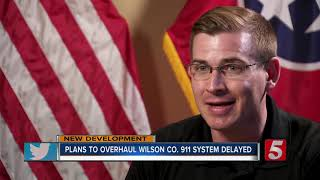 Plans to upgrade Wilson County 911 put on hold