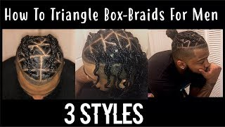 Triangle Box Braids For Men | 3 Styles