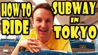 How to Ride Subway & Trains in Tokyo - 35 Tips!