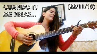 Cuando tu me besas - El bebeto (Cover)