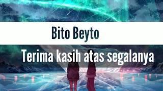 Bito Beyto - Terima Kasih Atas Segalanya (Anime Version)