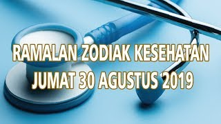 Zodiak Kesehatan Jumat 30 Agustus 2019