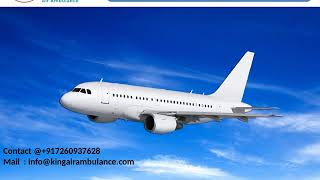 Get Best King Air Ambulance services from Gorakhpur and Bhopal