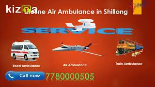 Hire Lifeline Air Ambulance in Shillong for Safely Reaching Hospital