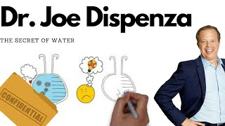 The Secret of Water  | Dr Joe Dispenza