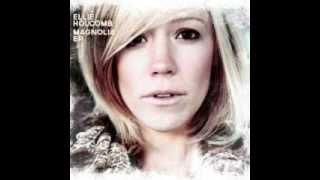 """""""Magnolia"""" - Ellie Holcomb"""