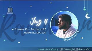 Juz 4 | Quran Recitation Ramadan 2021 | Recitation with Ridwan Nasir