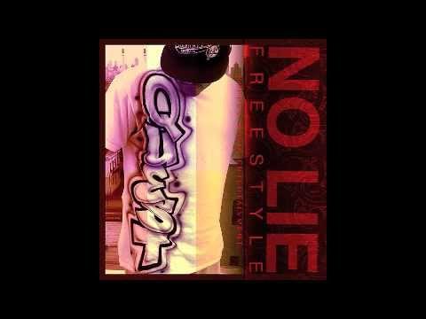 No Lie Freestyle - Q.U.E.S.T.