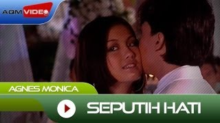 Agnes Monica - Seputih Hati | Official Video