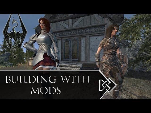 Building-with-mods-skyrim