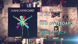 Man Overboard - Re Run
