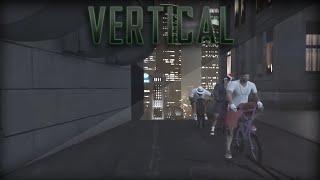 Logical: Vertical - A GTA V BMX Tritage /w xCube and Royalty