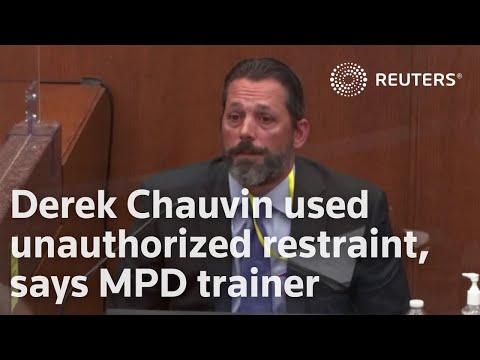 Derek Chauvin used unauthorized restraint, says MPD trainer