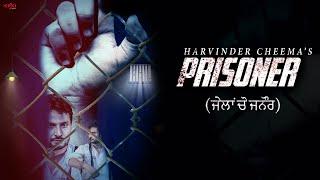 Prisoner  Harvinder Cheema