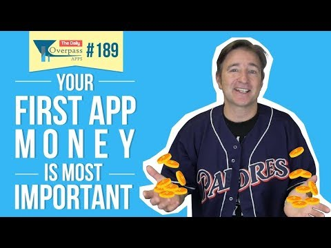 Your First App Money is Most Important
