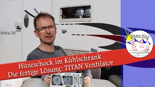 Titan Ventilator für den Kühlschrank - Auch im Hochsommer kaltes Bier