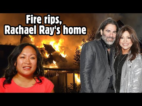 Fire rips through Rachael Ray's home; Ray, husband and dog are 'safe'