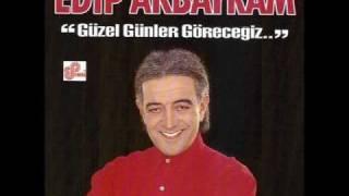 Edip Akbayram - Güzel Günler Göreceğiz
