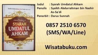 Syarah Umdatul Ahkam   Syaikh Abdurrahman Bin Nashir As Sa'di   Darus Sunnah