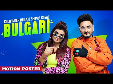 Kulwinder Billa | Shipra Goyal | Bulgari (Bvlgari) | Motion Poster | Dr Zeus | Alfaaz |Full Video15
