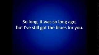Gary Moore: Still Got The Blues (lyrics)