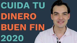 Cuida tu Dinero en el Buen Fin 2020