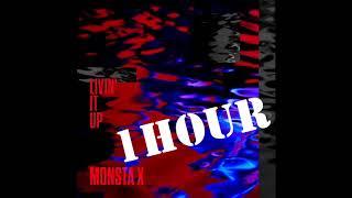 MONSTA X (몬스타엑스) -  LIVIN' IT UP 1 HOUR