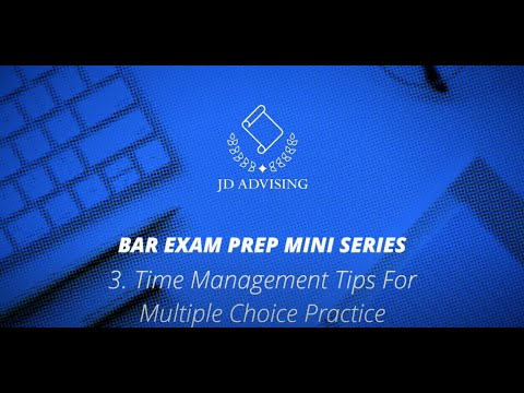 Bar Exam Time Management Tips for Multiple-Choice Practice ...