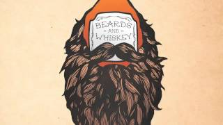Beards & Whiskey- Everburn (Official Song)