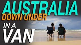 Australia - Down Under In a Van - Living The Van Life