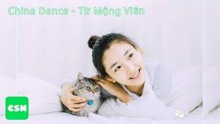 China-Dance - Từ Mộng Viên