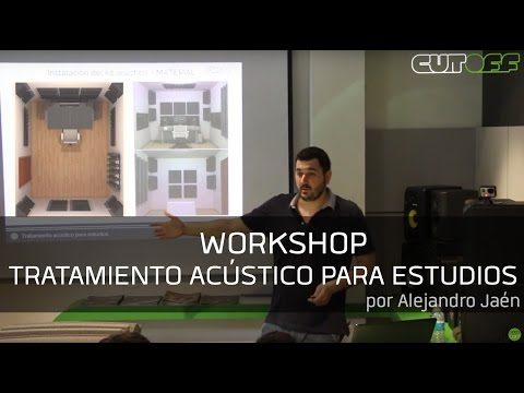 Workshop: Tratamiento acústico para estudios @ Cutoff Pro Audio // 20-5-15