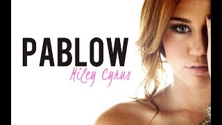 Miley Cyrus- Pablow (the blowfish) [Letra Traducida]