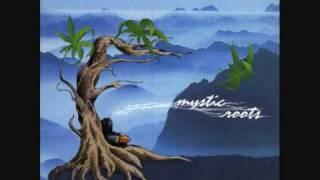 Mystic Roots - Sweet Sinsemilla