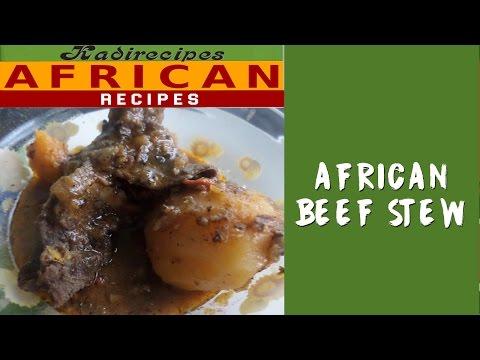 African Beef Stew — Kadirecipes
