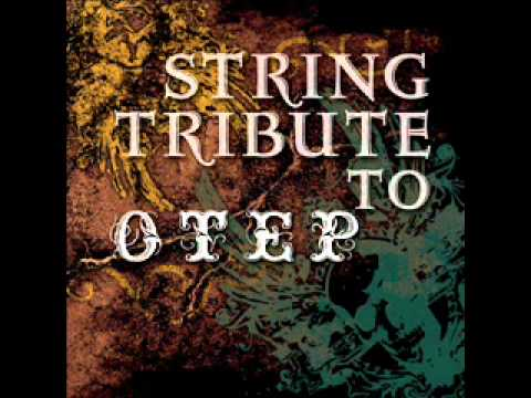 Not to Touch the Earth - Otep String Tribute