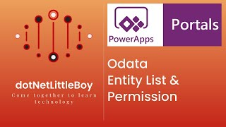 How to Configure Odata Entity List? How to use Odata Query in Portal? Dynamics CRM| Power App Portal