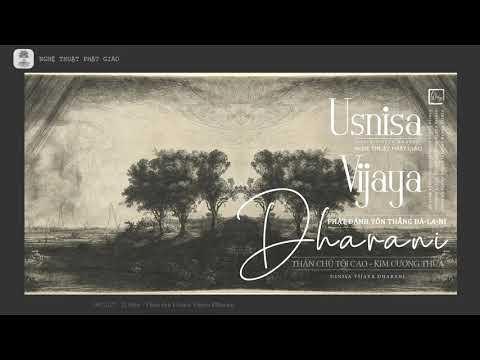 Thần chú Phật Đảnh Tôn Thắng Đà Ra Ni | Usnisa Vijaya Dharani Sutra「21 biến」Mật tông