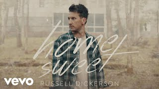 Russell Dickerson - Home Sweet (Audio)
