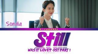 Still - Sondia 손디아 | Was It Love 우리, 사랑했을까 OST Part 2 | Lyrics 가사 | Han/Rom/Eng