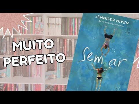 TODO MUNDO Deveria Ler Esse Livro | Sem Ar - Jennifer Niven