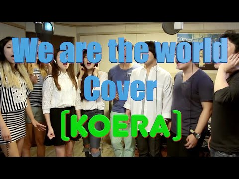 We are the world Korea  Cover ver (위아 더 월드 )