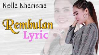 Rembulan ~ Nella Kharisma   |   Video Lyric
