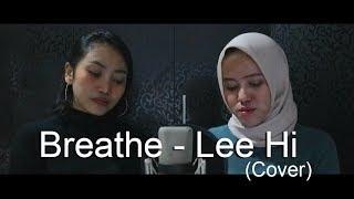 Breathe 한숨   Lee Hi 이하이 (Cover Feat. Judith)