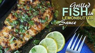 Pan Grilled Fish In Lemon Butter Sauce | Seafood Recipe