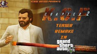 KGF Chapter2 TEASER Remake In GTA 5 |Yash|Sanjay Dutt|Raveena Tandon|Srinidhi |Latest GTA Video 2021
