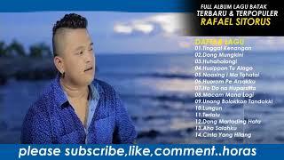 Full Album - Rafael Sitorus - Lagu Batak Terbaru Dan Terpopuler 2017