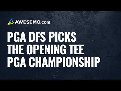 PGA DFS Opening Tee: 2020 PGA Championship DFS Picks, Preview, & Predictions