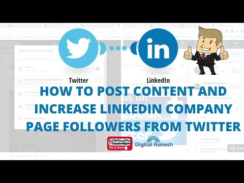 How to post content and increase linkedin company page followers from twitter