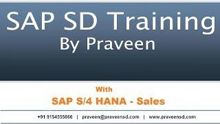 SAP SD Training By Praveen, With SAP S4 HANA 1809 - Sales.